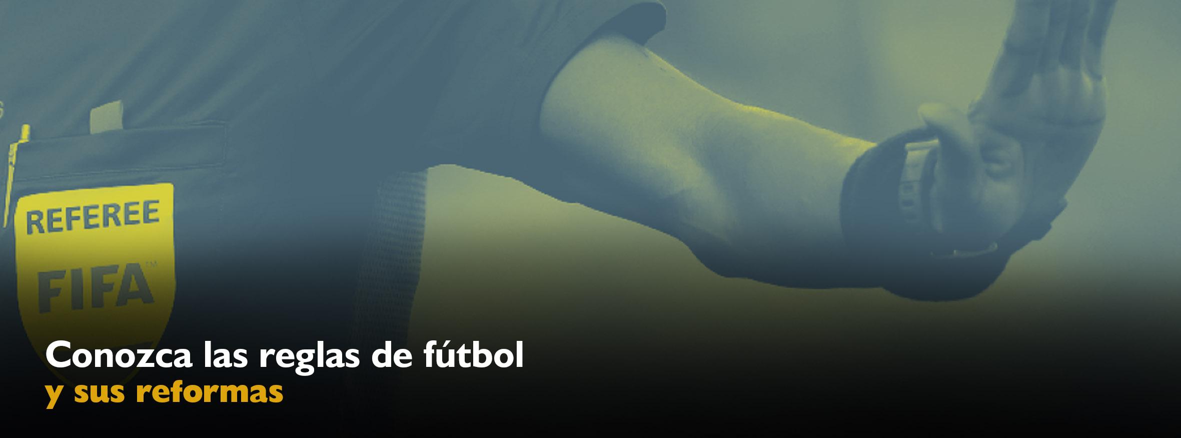 Conozca Las Reglas De Futbol Y Sus Reformas Fenafuth